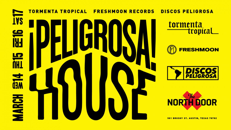 Peligrosa House 2018 SXSW